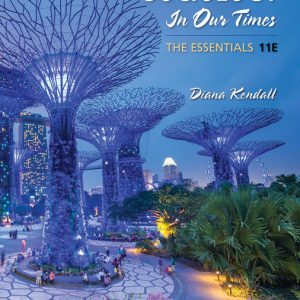 Test Bank (Downloadable Files) for Sociology in Our Times The Essentials, 11th Edition By Diana Kendall, ISBN-10 1337570427, ISBN-13 9781337570428