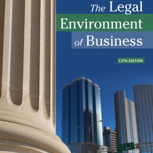 Test Bank (Downloadable Files) for The Legal Environment of Business, 13th Edition By Roger E. Meiners, Al H. Ringleb, Frances L. Edwards, ISBN-10 1337095516, ISBN-13 9781337095518