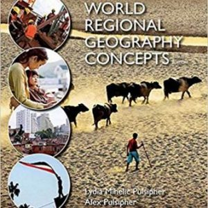 Test Bank (Downloadable Files) for World Regional Geography Concepts, 2nd Edition, Lydia Mihelic Pulsipher, ISBN-10: 1464110719, ISBN-13: 9781464110719