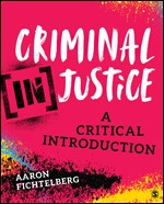 Test Bank (Downloadable files) For Criminal (In)Justice A Critical Introduction By Aaron Fichtelberg, ISBN: 9781544307930, ISBN: 9781544391960, ISBN: 9781544391953