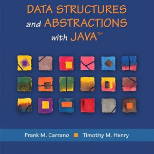 Test Bank For Data Structures and Abstractions with Java, 5th Edition By Carrano
