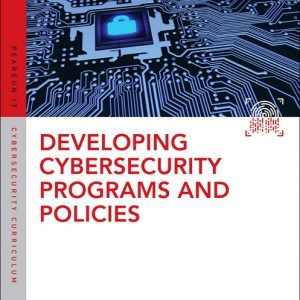 Test Bank For Developing Cybersecurity Programs and Policies, 3rd Edition By Santos