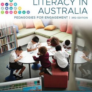 Test Bank (Downloadable Files) For Literacy in Australia: Pedagogies for Engagement, 3rd Edition By Amy Seely Flint, Lisbeth Kitson, Kaye Lowe, Kylie Shaw, Sally Humphrey, Mark Vicars, Jessa Rogers, Shelley Ware ISBN: 9780730369226