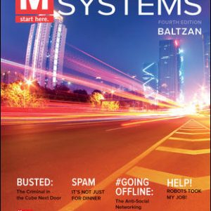 Test Bank (Downloadable files) For M: Information Systems 4th Edition By Paige Baltzan, ISBN 10: 1259814297, ISBN 13: 9781259814297