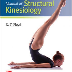 Test Bank (Downloadable files) For Manual of Structural Kinesiology 20th Edition By R .T. Floyd, Clem Thompson, ISBN 10: 125987043X, ISBN 13: 9781259870439
