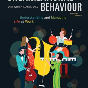 Test Bank For Revel for Organizational Behaviour: Understanding and Managing Life at Work 11th Edition By Johns