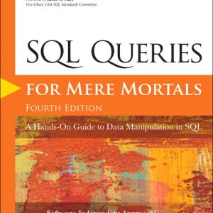 Test Bank For SQL Queries for Mere Mortals: A Hands-On Guide to Data Manipulation in SQL, 4th Edition By Viescas