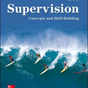 Test Bank (Downloadable Files) For Supervision: Concepts and Skill-Building 10th Edition By Samuel Certo, ISBN 10: 126002878X, ISBN 13: 9781260028782
