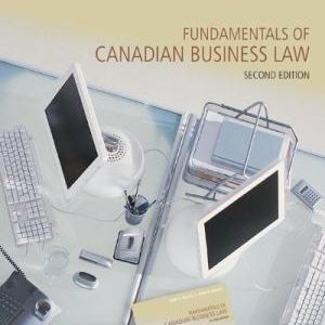 Solution Manual (Downloadable files) for Fundamentals of Canadian Business Law 2nd Edition John A. Willes, John H. Willes ISBN: 9780070961371 9780070961371