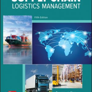Solution Manual (Downloadable files) for Supply Chain Logistics Management 5th Edition By Donald Bowersox, David Closs, M. Bixby Cooper, ISBN 10: 0078096642, ISBN 13: 9780078096648