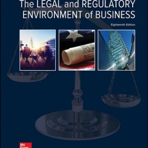 Solution Manual (Downloadable Files) for The Legal and Regulatory Environment of Business 18th Edition By Marisa Pagnattaro, Daniel Cahoy, Julie Manning Magid, O. Lee Reed, Peter Shedd ISBN 10: 1259917126, ISBN 13: 9781259917127