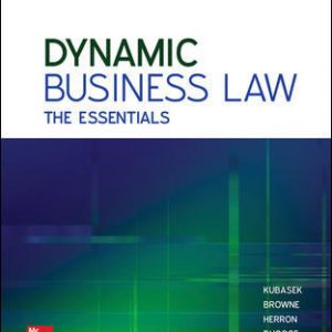 Test Bank (Downloadable Files) for Dynamic Business Law: The Essentials 4th Edition By Nancy Kubasek, M. Neil Browne, Daniel Herron, Lucien Dhooge, Linda Barkacs ISBN 10: 125991710X, ISBN 13: 9781259917103