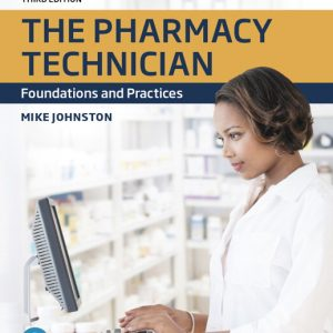 Test bank for The Pharmacy Technician: Foundations and Practices, 3rd Edition By Johnston