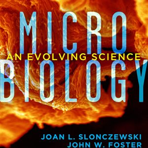 Test Bank (INSTANT DOWNLOAD) for Microbiology An Evolving Science, 3rd Edition, John W. Foster, Joan L. Slonczewski ISBN 9780393123678
